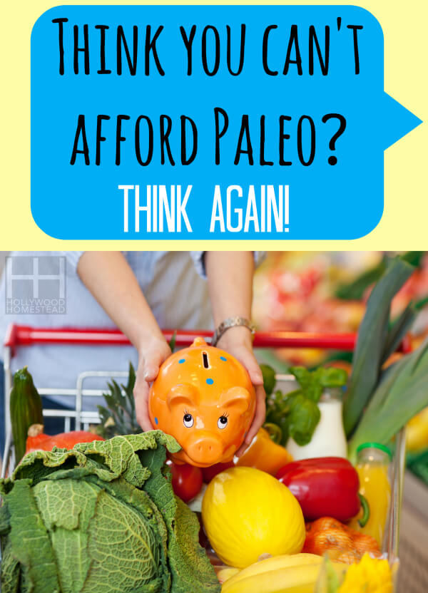 Think you cant afford Paleo Think Again Vertical WM