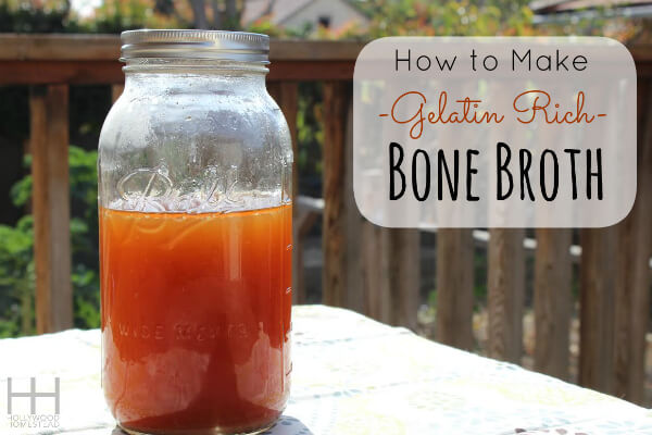How to Make Gelatin Rich Bone Broth