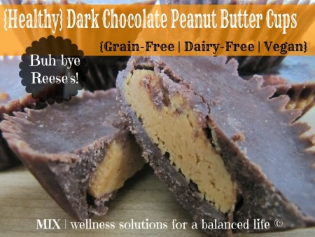 {Healthy} Dark Chocolate Peanut Butter Cups {Grain-Free | Dairy-Free | Vegan}