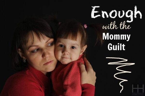enough mommy guilt