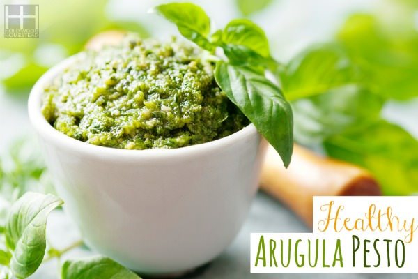Healthy Arugula Pesto - Hollywood Homestead