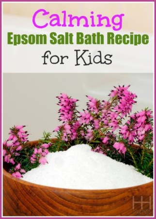 Calming Epsom Salt Bath Recipe for Kids - Hollywood Homestead