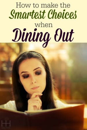 How to make the Smartest Choices when Dining Out - Hollywood Homestead