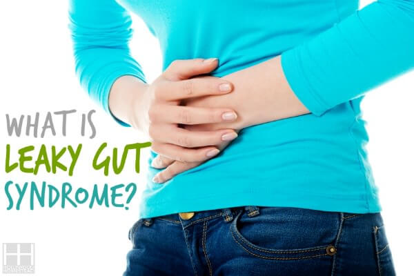What is Leaky Gut Syndrome? - Hollywood Homestead