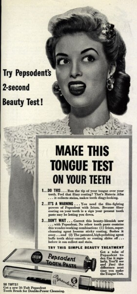 "An early ad for toothpaste. The ""Irium"" mentioned is another name for the poison sodium lauryl sulfate!"