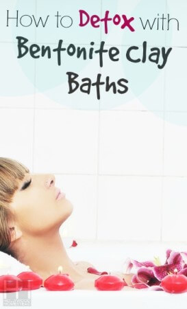 How to Detox with Bentonite Clay Baths - Hollywood Homestead