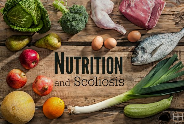 Nutrition and Scoliosis - Hollywood Homestead