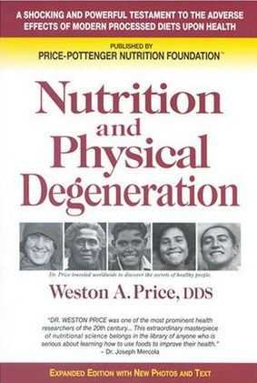 nutrition and physical degenration weston a price
