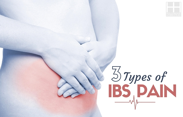 The 3 Types of IBS Pain - Hollywood Homestead