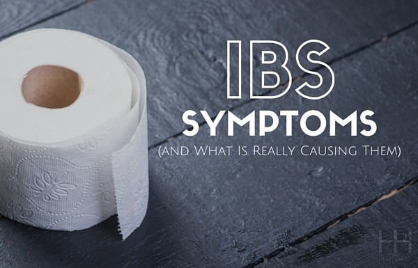 IBS Symptoms and What Is Really Causing Them