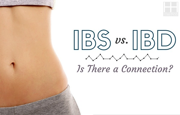 IBS vs IBD: Is There a Connection? - Hollywoood Homestead