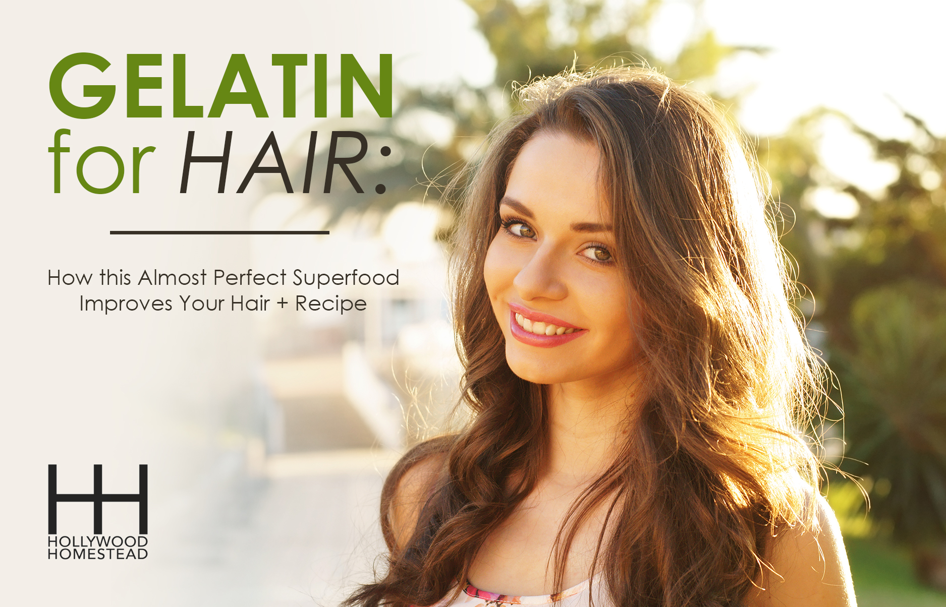 Gelatin For Hair How This Almost Perfect Superfood Improves Your Recipe Hollywood Homestead