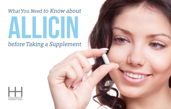 What You Need to Know about Allicin before Taking a Supplement